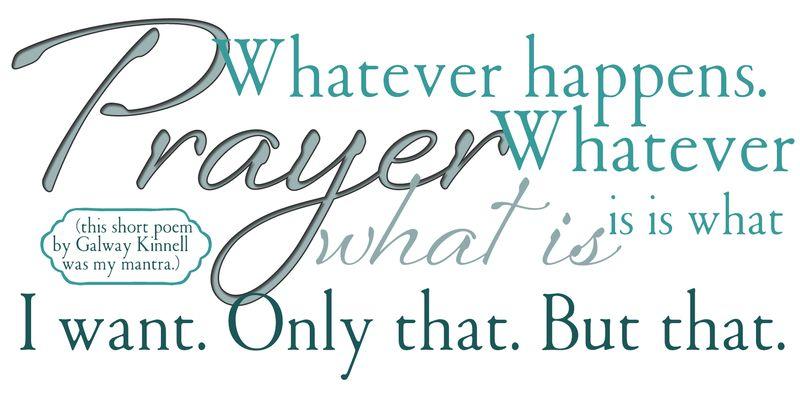 Prayer by galway kinnell