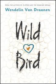 Wild bird wendelin van draanen